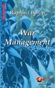 War Management-Raphael Baron-Les Savoir-Editions Ex Aequo