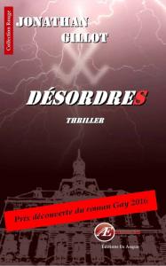 Désordres - Jonathan Gillot - Aux Éditions Ex Æquo