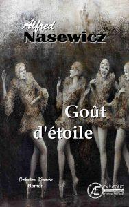 Goût d'étoile - Alfred Nasewicz