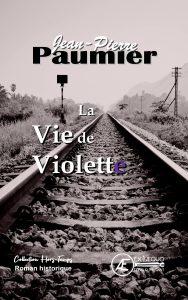 La Vie de Violette - Jean-Pierre Paumier