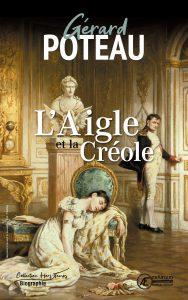 L'Aigle et la Créole-Gérard Poteau