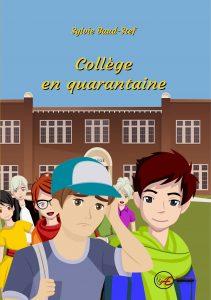 Collège en quarantaine - Sylvie Baud Stef