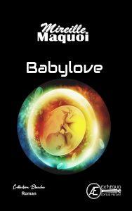 Babylove - Mireille Maquoi
