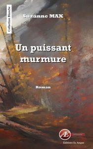 Un puissant murmure - Suzanne Max - aux Éditions Ex Æquo