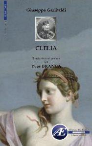 Clelia par Giuseppe Garibaldi aux Éditions Ex Æquo