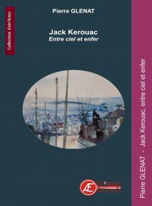 Jack Kerouac par Pierre Glénat aux Éditions Ex Æquo
