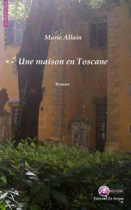 Une maison en Toscane par Marie Allain aux Éditions Ex Æquo
