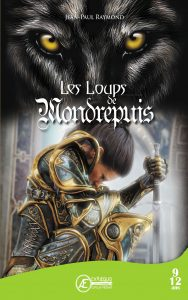 Les-Loups-de-Mondrepuis-par-JP-Raymond-aux-Éditions-Ex-Æquo