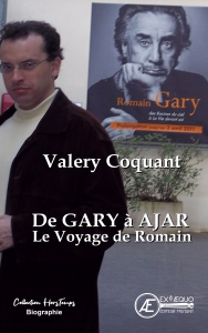 De Gary à Ajar le voyage de Romain - Valéry Coquant