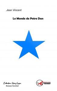 Le Monde de Petre Dan - Jean Vincent