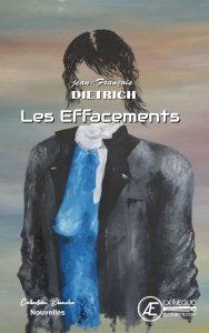 Les Effacements -Jean-François Dietrich