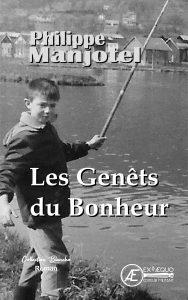 Les Genêts du bonheur - Philippe Manjotel