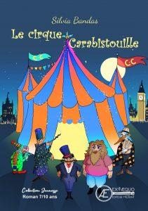 Le Cirque Carabistouille - Silvia Bandas