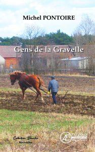 Gens de la Gravelle - Michel Pontoire - Aux Éditions Ex Æquo