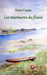 Les Murmures du fleuve - Pierre Cousin - Aux Éditions Ex Æquo