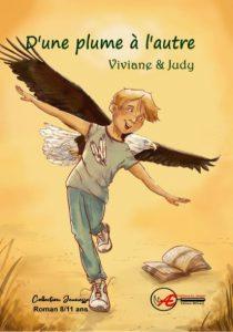 D'une plume à l'autre - Viviane et Judy - Aux Éditions Ex Æquo
