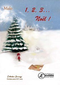 1 2 3 Noël - Mido Aux Éditions Ex Æquo