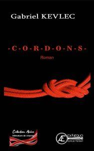 Cordons - Gabriel Kevlec