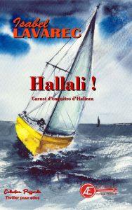 Hallali - Carnet d'enquêtes d'Halinea 2 - Isabel Lavarec - Aux Éditions Ex Æquo