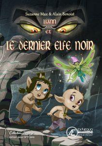 Liann et le dernier Elfe noir - Suzanne Max et Alain Benoist - Aux Éditions Ex Æquo