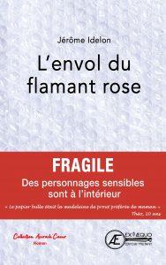 L'Envol du flamant rose -Jérôme Idelon - Aux Éditions Ex Æquo