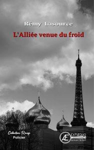 L'Alliée venue du froid - Barbicaut T4 - Rémy Lasource - Aux Éditions Ex Æquo