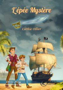 L'épée mystère - Cathie Ollier - Aux Éditions Ex Æquo