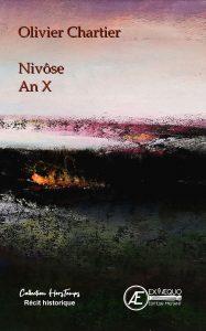 Nivôse An X - Olivier Chartier - Aux Éditions Ex Æquo