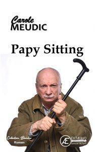 Papy sitting - Carole Meudic - Aux Éditions Ex Æquo