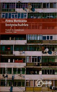 Irréprochables - Petru Berteanu - Aux Éditions Ex Æquo