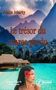Le trésor du marae perdu - Alain Marty - Aux Éditions Ex Æquo