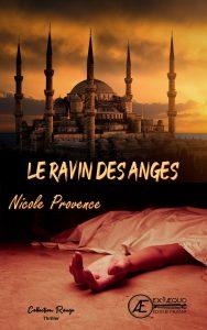 Le ravin des anges - Nicole Provence - Aux Éditions Ex Æquo