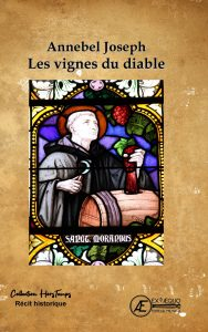 Les Vignes du diable - Annebel Joseph - Aux Éditions Ex Æquo
