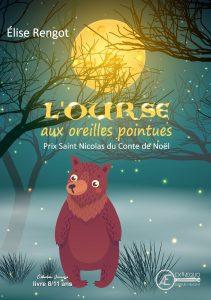 L'ourse aux oreilles pointues - Elise Rengot - Aux Éditions Ex Æquo
