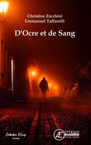 D'ocre et de sang - Emmanuel Taffarelli Christine Zecchini- Aux Éditions ExÆquo