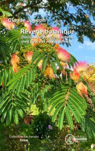 Rêverie botanique - Claude Joseph - Aux Éditions ExÆquo